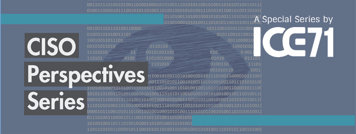 CISO Perspectives Series: On Policy & Compliance; Investigations & Forensics