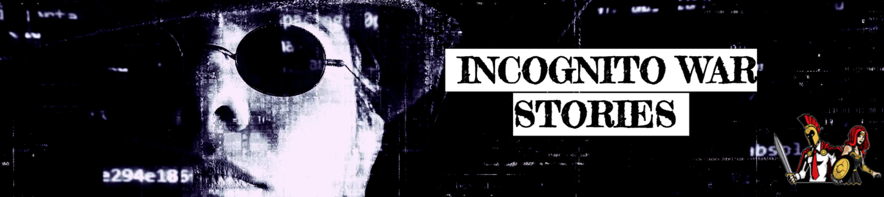 Incognito War Stories