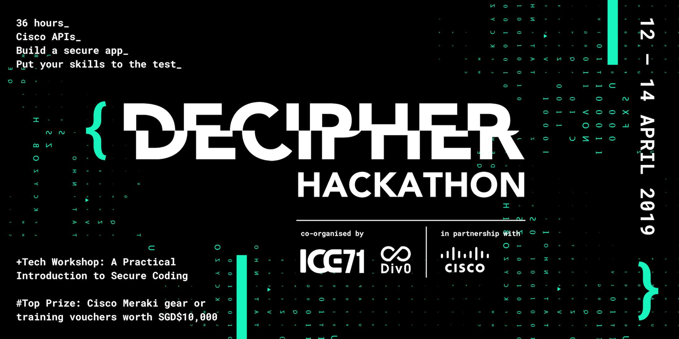 {DECIPHER} Hackathon – 12 to 14 April 2019
