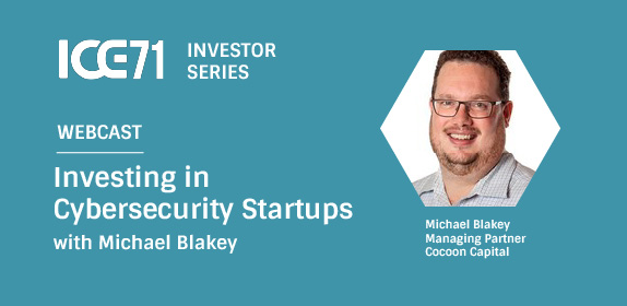 Live Webcast: Investing in Cybersecurity Startups