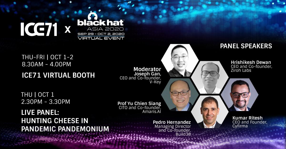 ICE71 X Black Hat Asia 2020