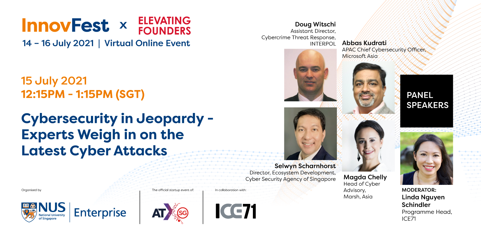 ICE71 at InnovFest: Cybersecurity in Jeopardy – Experts Weigh in on the Latest Cyber Attacks